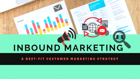 Inbound Marketing- A Resourceful Marketing Technique