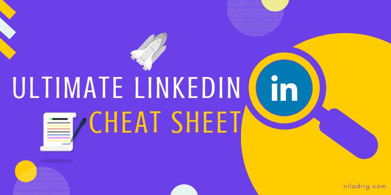 LinkedIn Cheat Sheet Guide